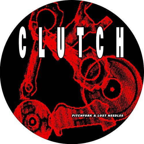Clutch Pitchfork & Lost Needles (picture Disc)