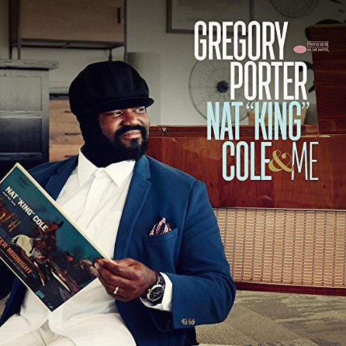 Gregory Porter Nat King Cole & Me Deluxe Edition