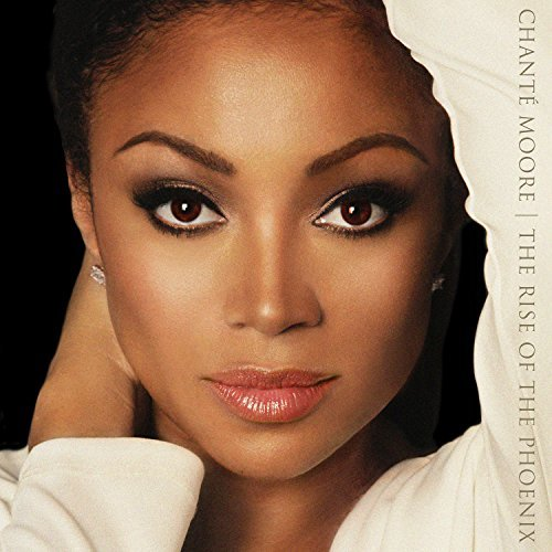 Chante Moore The Rise Of The