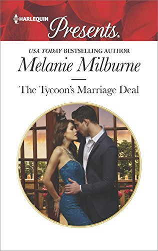 Melanie Milburne The Tycoon's Marriage Deal