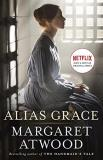 Margaret Atwood Alias Grace (movie Tie In Edition)