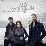 Lady Antebellum On This Winter's Night