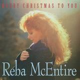 Reba Mcentire Merry Christmas To You