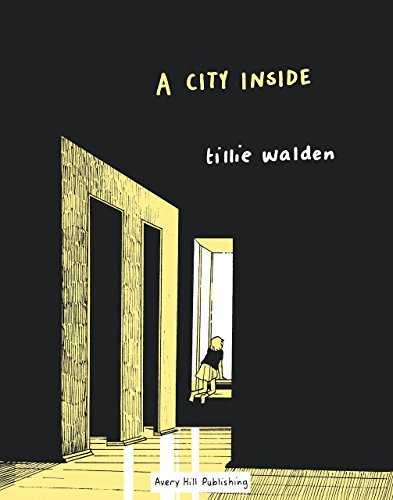 Tillie Walden A City Inside
