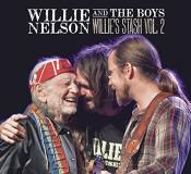 Willie Nelson Willie And The Boys Willie's Stash Vol. 2