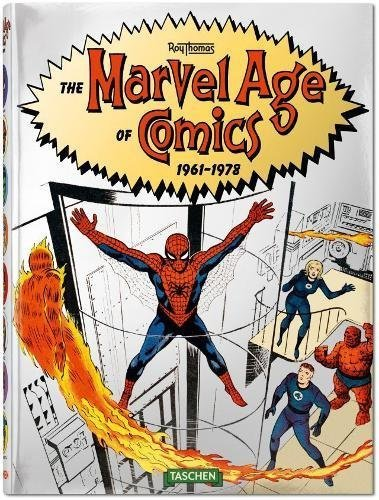 Roy Thomas The Marvel Age Of Comics 1961 1978