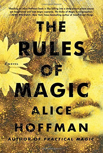 Alice Hoffman The Rules Of Magic