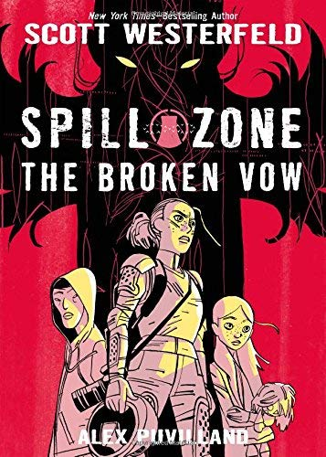 Scott Westerfeld Spill Zone The Broken Vow