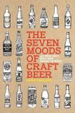 Adrian Tierney Jones The Seven Moods Of Craft Beer 350 Great Craft Beers From Around The World