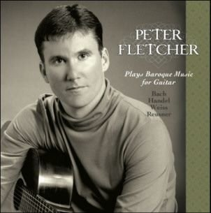 Peter Fletcher Plays Baroque Music For Guitar