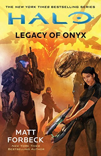 Matt Forbeck Halo Legacy Of Onyx