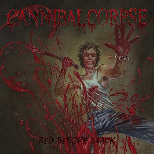 Cannibal Corpse Red Before Black (opaque Red Vinyl) Opaque Red Vinyl Ltd To 300 Copies