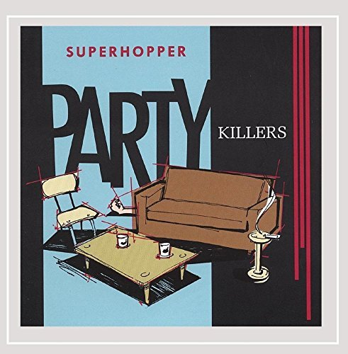 Superhopper Party Killers