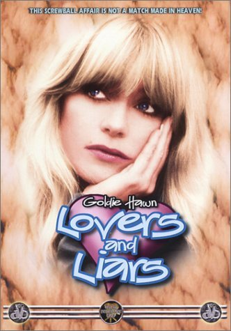 Lovers & Liars Hawn Goldie R