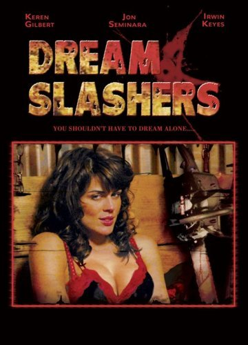 Dream Slashers Gilbert Seminar Keyes Nr