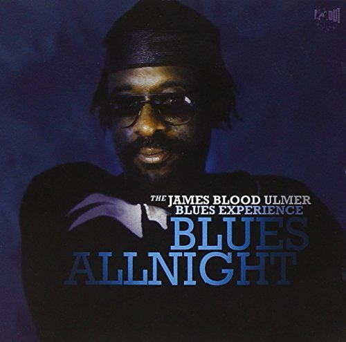 James Blood Ulmer Blues Allnight