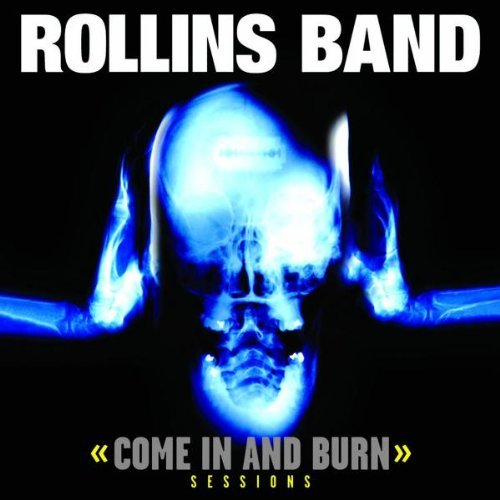 Rollins Band Come In & Burn Sessions 2 CD Set