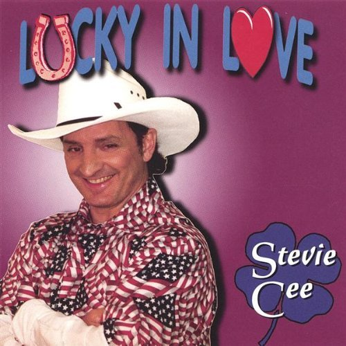 Stevie Cee Lucky In Love Local