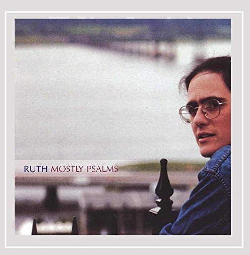 Ruth Mostly Psalms