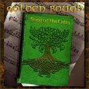 Golden Bough Songs Of The Celts