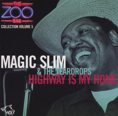 Magic Slim & Teardrops Vol. 5 The Zoo Bar Collection