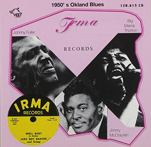 1950's Oakland Blues 1950's Oakland Blues Bonner Thorton Fuller Wilson Mccracklin
