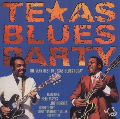 Texas Blues Party Vol. 2 Texas Blues Party Texas Blues Party