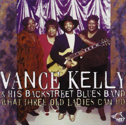 Vance Kelly What Three Old Ladies Can Do