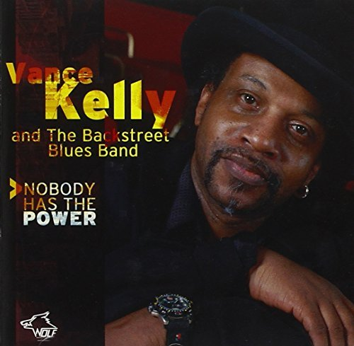 Vance & The Backstreet B Kelly Nobody Has The Power