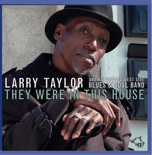 Larry Talyor They Were In This House