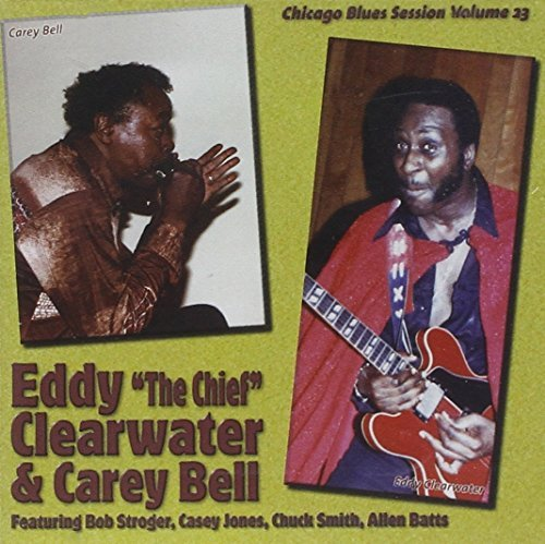 Clearwater Bell Vol. 23 Chicago Blues Sessions