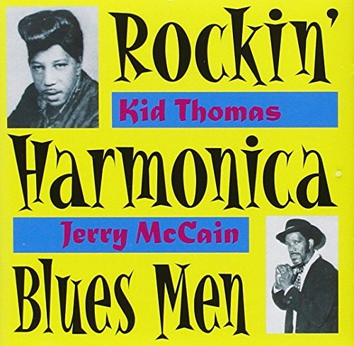 Thomas Mccain Rockin' Harmonica Blues Men