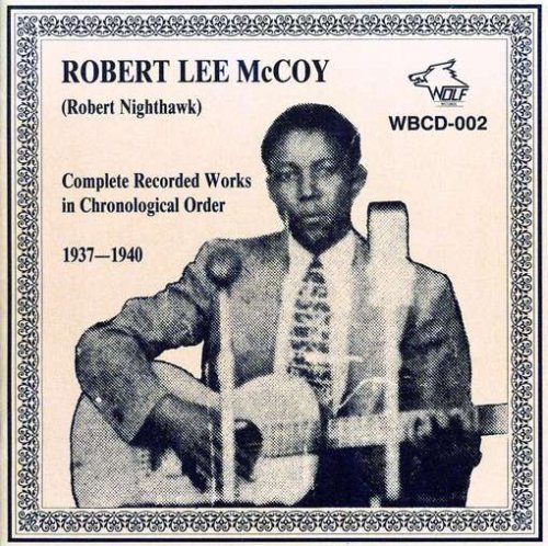 Mccoy Robert Lee Complete Recorded Works