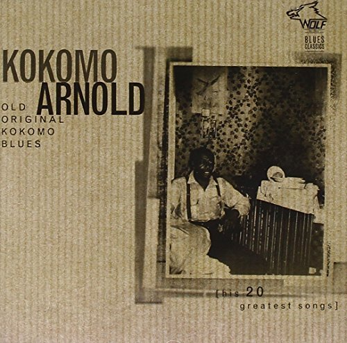 Kokomo Arnold Old Original Kokomo Blues
