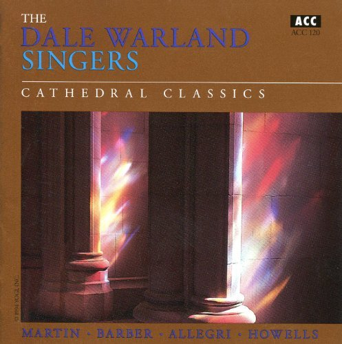 Dale Warland Singers Cathedral Classics Dale Warland Singers