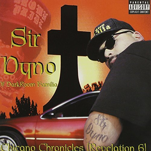 Sir Dyno Of Darkroom Familia Chicano Chronicles Explicit Version