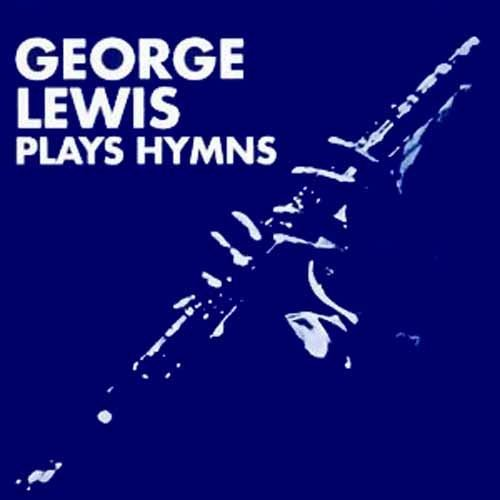 George Lewis Plays Hymns