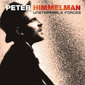 Himmelman Peter Unstoppable Forces 2 CD Set