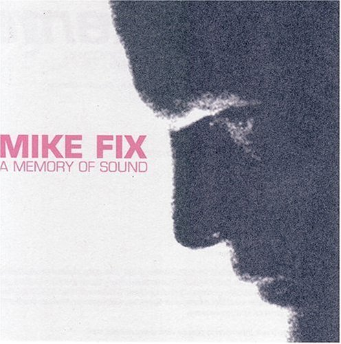 Mike Fix Memory Of Sound 2 CD Set
