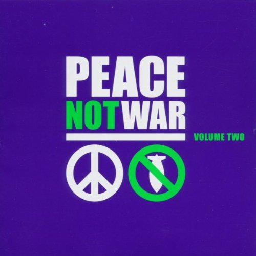 Peace Not War Vol. 2 Peace Not War Jurassic 5 Anti Flag Babu 2 CD Set