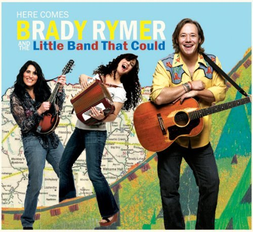 Brady & The Little Band Rymer Here Comes Brady Rymer & The L Digipak