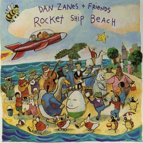 Dan & Friends Zanes Rocket Ship Beach