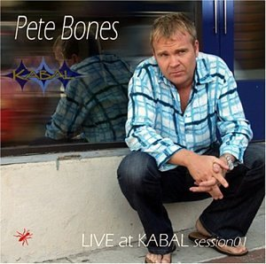 Pete Bones Live At Kabal Session 01