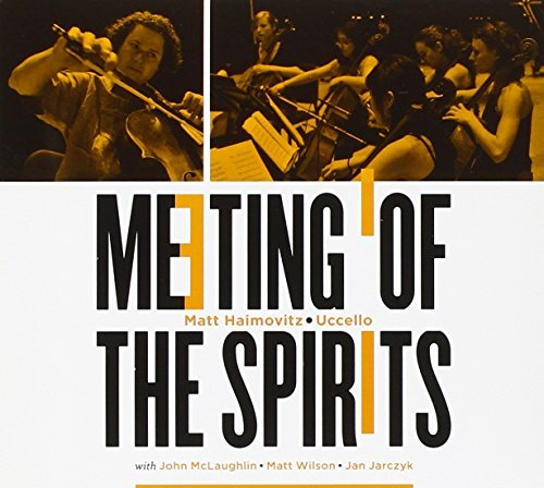 Matt & John Mclaughl Haimovitz Meeting Of The Spirits