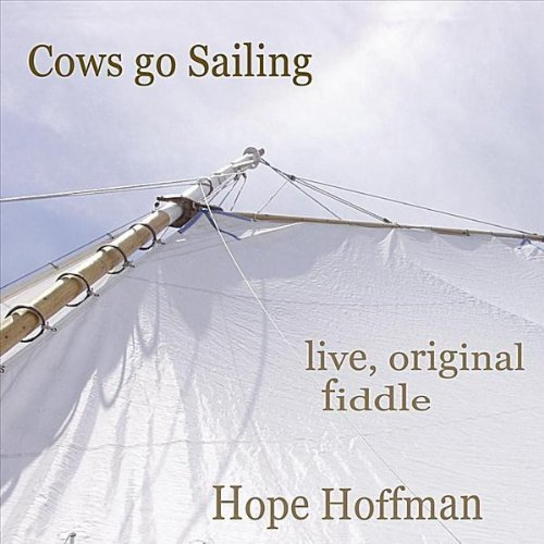 Hope Hoffman Cows Go Sailing Live Original