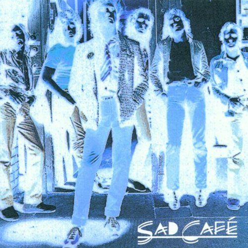 Sad Cafe Anthology Remastered