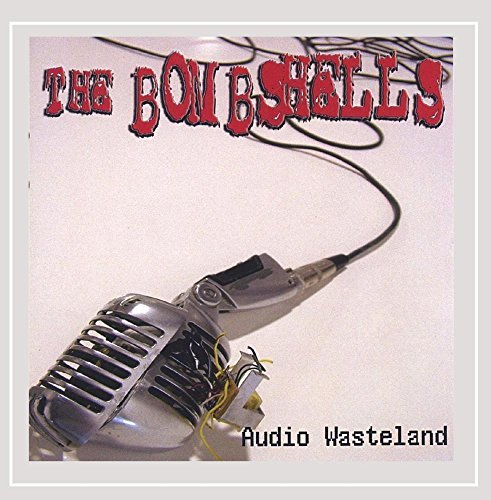 Bombshells Audio Wasteland