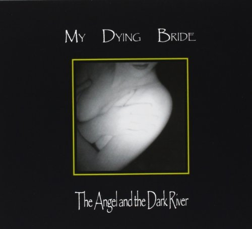 My Dying Bride Angel & The Dark River Digipak