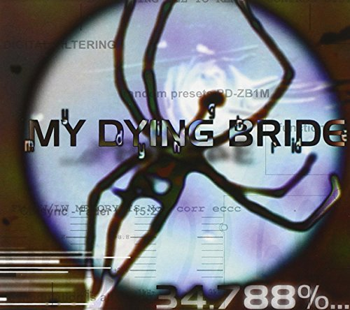 My Dying Bride 34.788 Complete Digipak