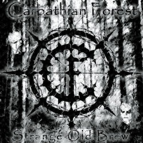 Carpathian Forest Strange Old Brew Explicit Version